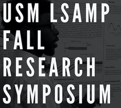 1st Annual USM LSAMP Fall Research Symposium @ College Park